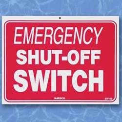 Emergency Shut Off Switch- Sign