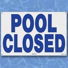 Pool Closed - Sign
