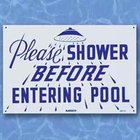 Please Shower Before Pool - Sign