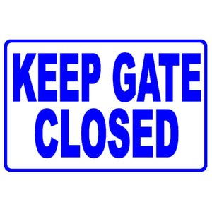 National Stock Sign SW-7 Keep Gate Closed - Sign