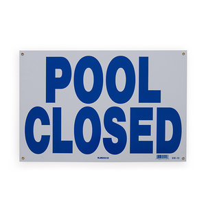National Stock Sign SW-10 Pool Closed - Sign